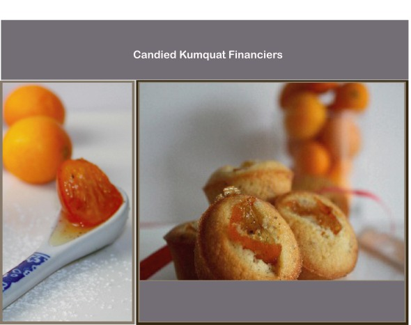Candied kumquat Financiers